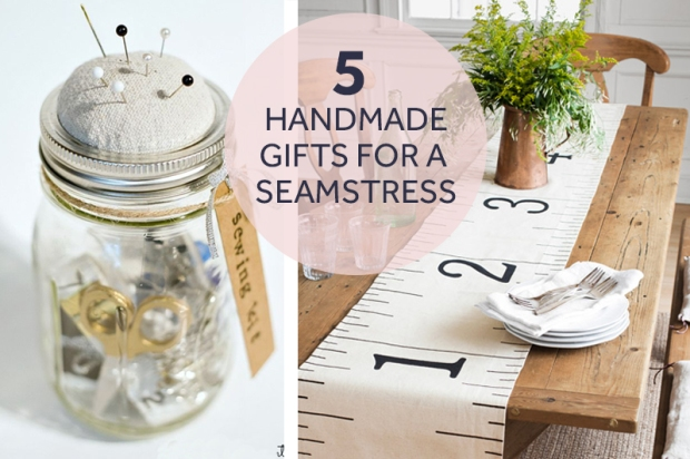 5-handmade-gifts-for-a-seamstress