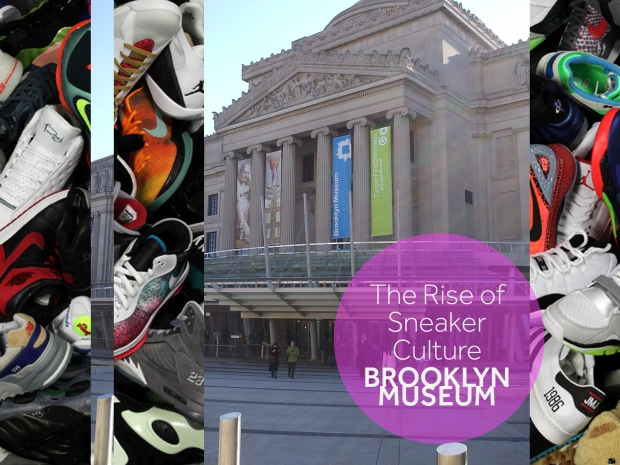 Brooklyn Museum The Rise of Sneaker Culture