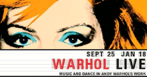 Warhol Live Montreal Museum of Fine Arts